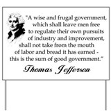 """Jefferson: A Wise And Frugal Government&quot"