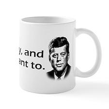 Kennedy - I'll Cry Mug