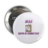 "Mule Trapped In A Woman's Body 2.25"" Button (10 pa"