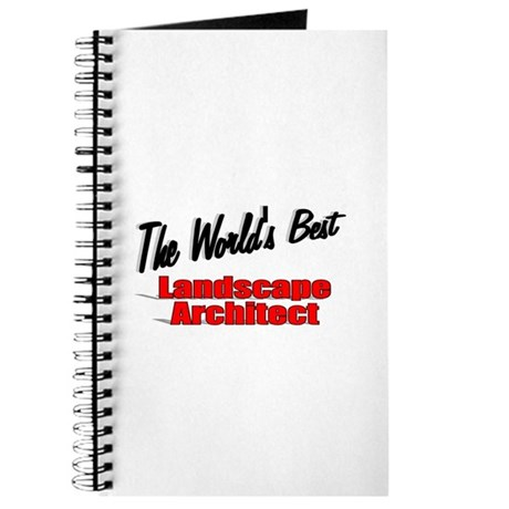 &quot;The World's Best Landscape Architect&quot; Journal