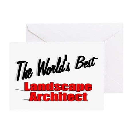 &quot;The World's Best Landscape Architect&quot; Greeting Ca