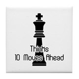 Thinks 10 Moves Ahead Tile Coaster