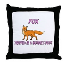 Fox Trapped In A Woman's Body Throw Pillow