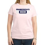 FRANCESCA Mom T-Shirt