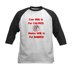 Cow Milk Is For CALVES! Mama Kids Baseball Jersey