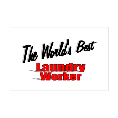 """The World's Best Laundry Worker"" Mini Poster Prin"