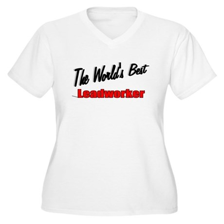 """The World's Best Leadworker"" Women's Plus Size V-"