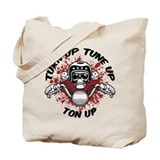 Turn Up, Tune Up, Ton Up Tote Bag