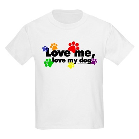 Love me, love my dog Kids T-Shirt