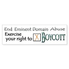 Boycott - Eminent Domain Abuse Bumper Bumper Sticker