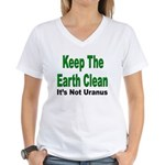 Keep the Earth Clean (Front) Women's V-Neck T-Shir