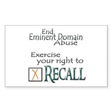 Recall - Eminent Domain Abuse Sticker (Rectangular