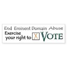 Vote - Eminent Domain Abuse Bumper Bumper Sticker