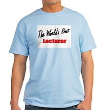 """The World's Best Lecturer"" T-Shirt"
