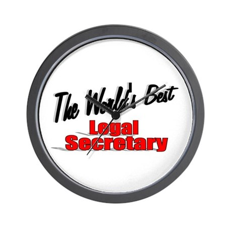 """The World's Best Legal Secretary"" Wall Clock"
