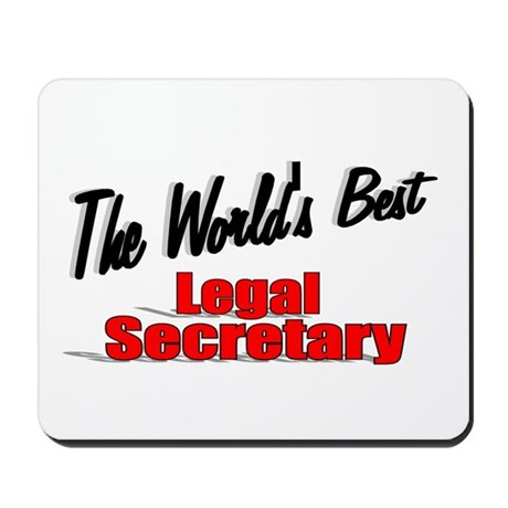 """The World's Best Legal Secretary"" Mousepad"