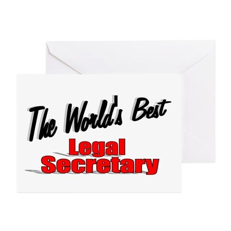 """The World's Best Legal Secretary"" Greeting Cards"