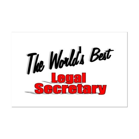 &quot;The World's Best Legal Secretary&quot; Mini Poster Pri