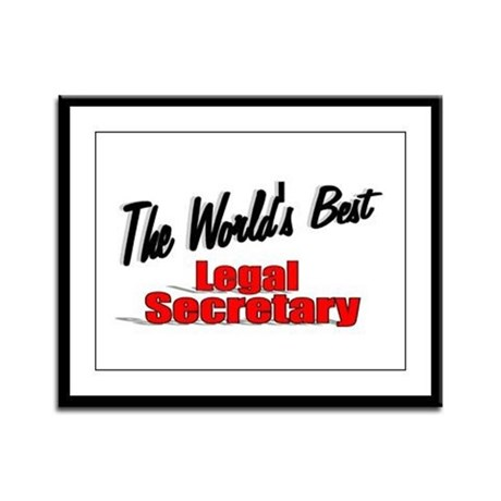 &quot;The World's Best Legal Secretary&quot; Framed Panel Pr