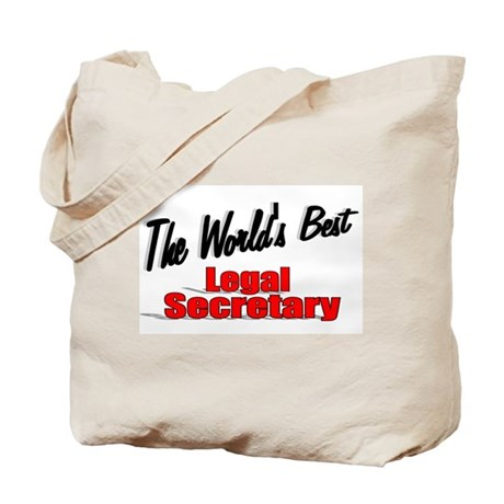 """The World's Best Legal Secretary"" Tote Bag"