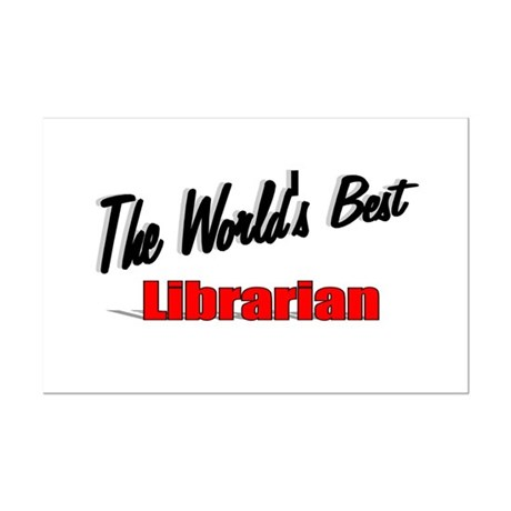 """The World's Best Librarian"" Mini Poster Print"