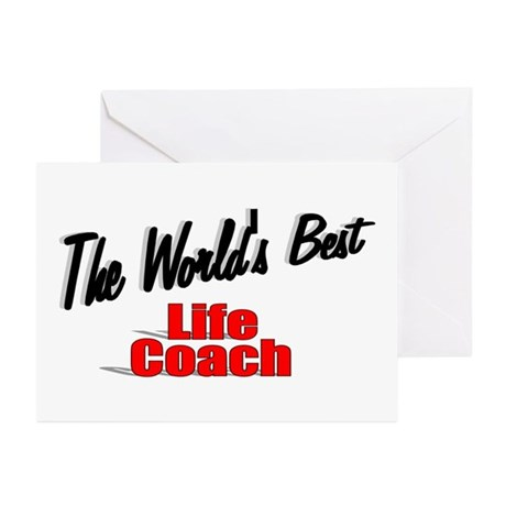 &quot;The World's Best Life Coach&quot; Greeting Cards (Pk o