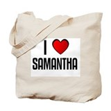 I LOVE SAMANTHA Tote Bag