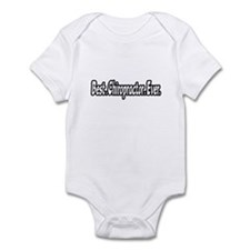 """Best. Chiropractor. Ever."" Infant Bodysuit"