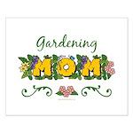 Gardening Mom Gardener Small Poster
