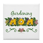 Gardening Mom Gardener Tile Coaster