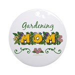 Gardening Mom Gardener Ornament (Round)