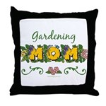 Gardening Mom Gardener Throw Pillow