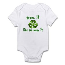 Green it like you mean it Infant Bodysuit