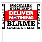 """Obama: Deliver Nothing"" Yard Sign"
