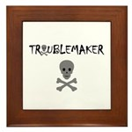 TROUBLEMAKER Framed Tile