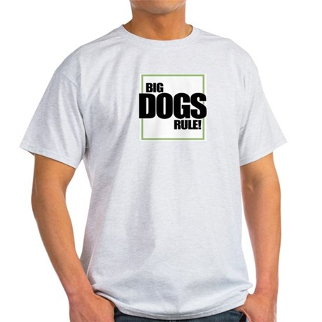 Big Dogs Rule logo Ash Grey T-Shirt