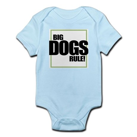 Big Dogs Rule logo Infant Creeper