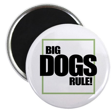 "Big Dogs Rule logo 2.25"" Magnet (10 pack)"