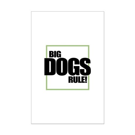 Big Dogs Rule logo Mini Poster Print