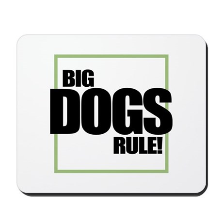 Big Dogs Rule logo Mousepad