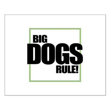 Big Dogs Rule logo Small Poster