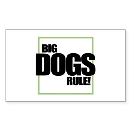 Big Dogs Rule logo Rectangle Sticker