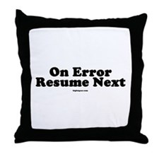 On Error Resume Next Throw Pillow