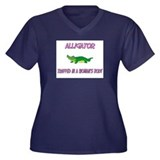 Alligator Trapped In A Woman's Body Women's Plus S