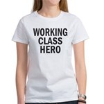 Working Class Hero Women's T-Shirt