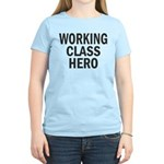 Working Class Hero Women's Light T-Shirt