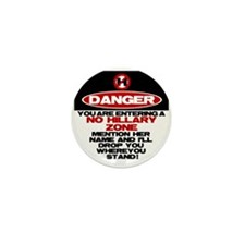 Danger: No Hillary Zone Mini Button (10 pack)