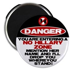 "Danger: No Hillary Zone 2.25"" Magnet (10 pack"