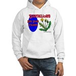 Dandelions Are Your Friends Hooded Sweatshirt