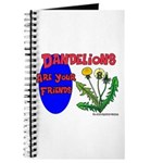 Dandelions Are Your Friends Journal